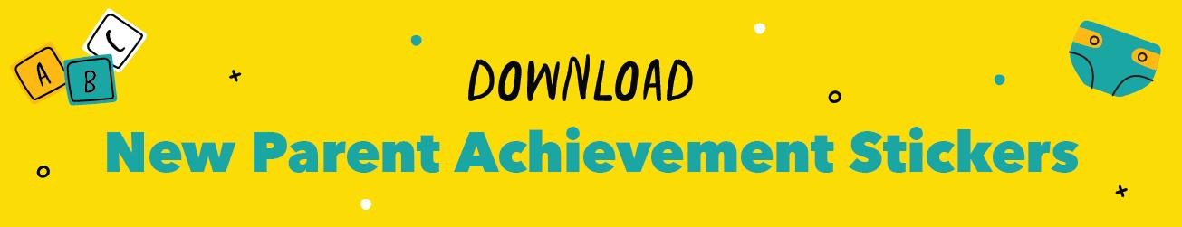 New Parent Achievement Stickers Download