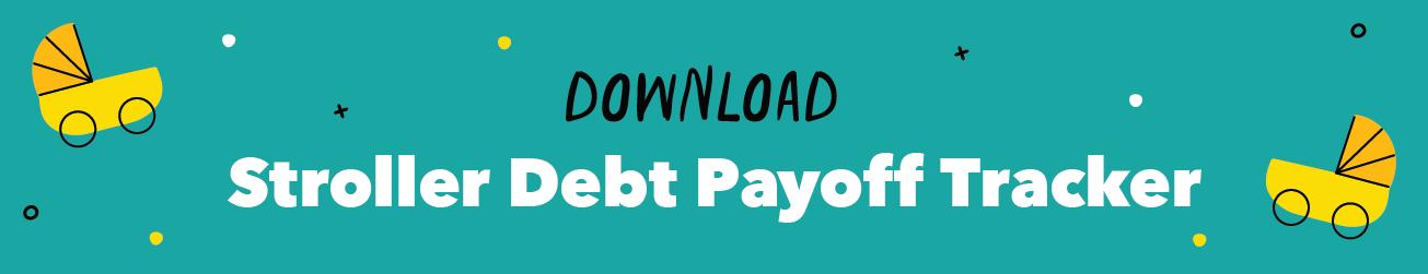 Stroller Debt Payoff Tracker Download