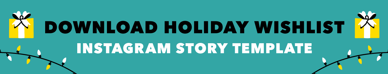 Download button for holiday wishlist instagram template.